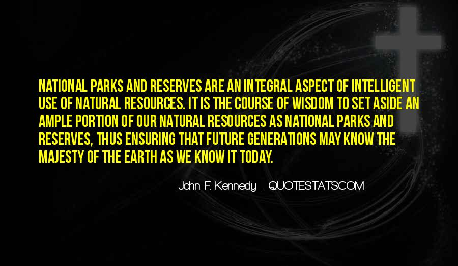 Quotes About Future Generations #157587