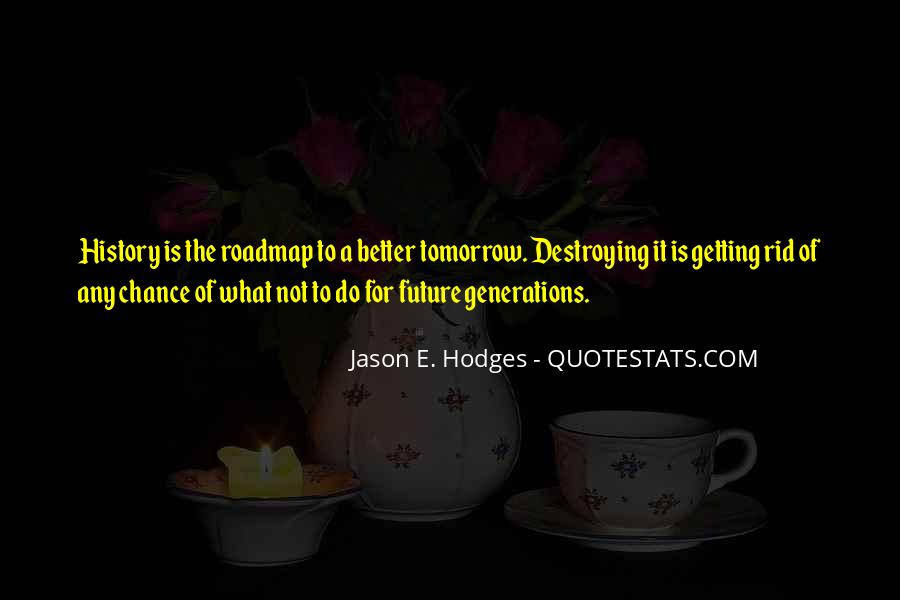 Quotes About Future Generations #180005