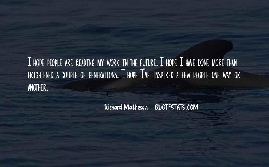 Quotes About Future Generations #217978