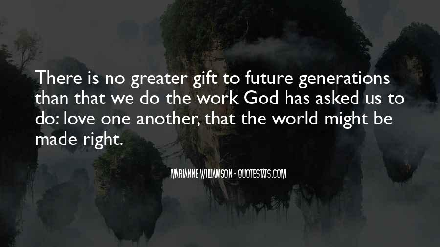 Quotes About Future Generations #225984