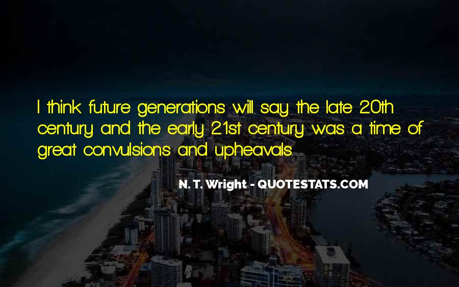 Quotes About Future Generations #258973