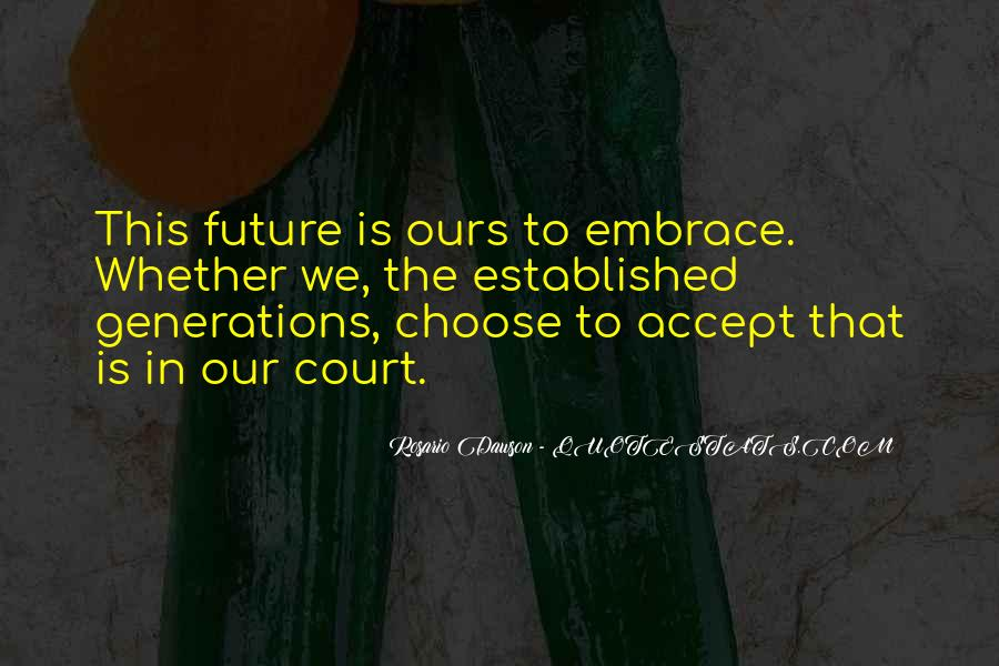 Quotes About Future Generations #261051
