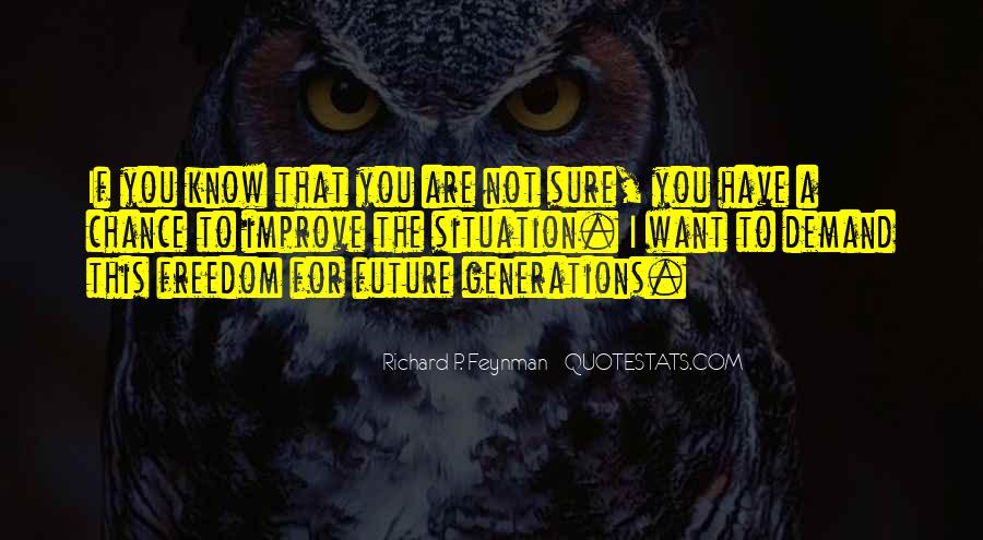 Quotes About Future Generations #272117