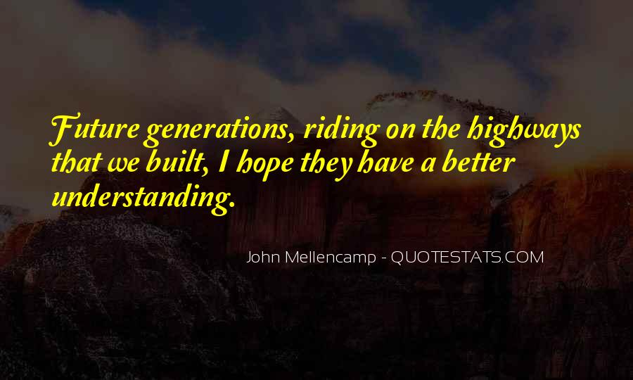 Quotes About Future Generations #292461