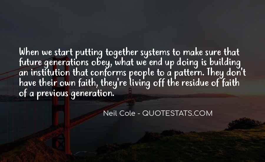 Quotes About Future Generations #298834