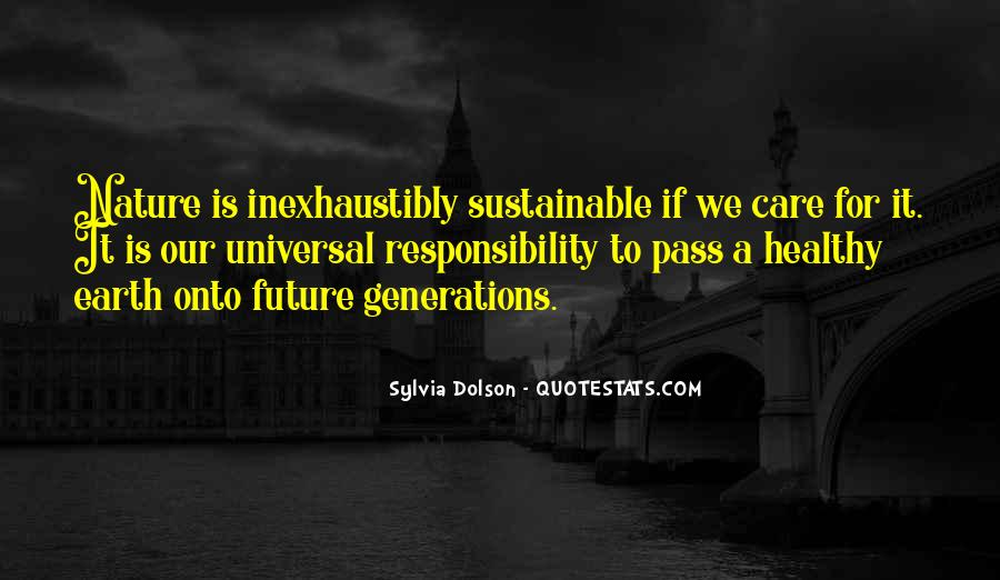 Quotes About Future Generations #307773