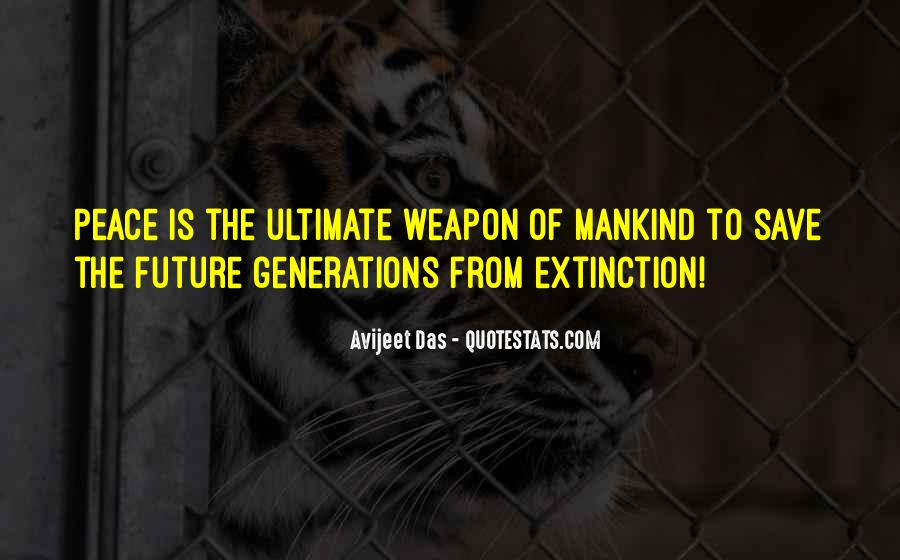 Quotes About Future Generations #330453