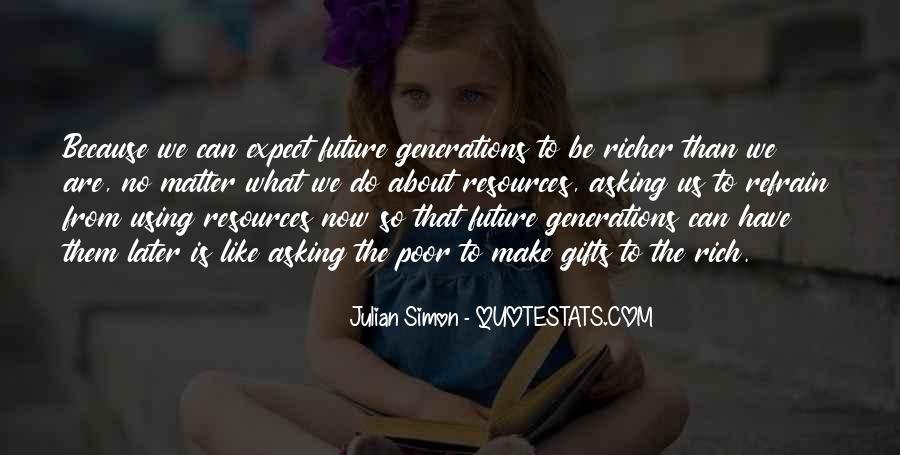 Quotes About Future Generations #33850
