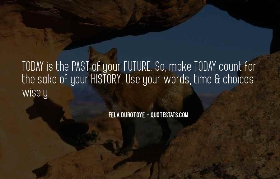 Quotes About Future Generations #346560