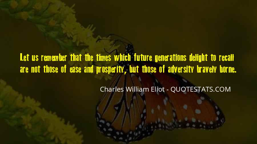 Quotes About Future Generations #55069