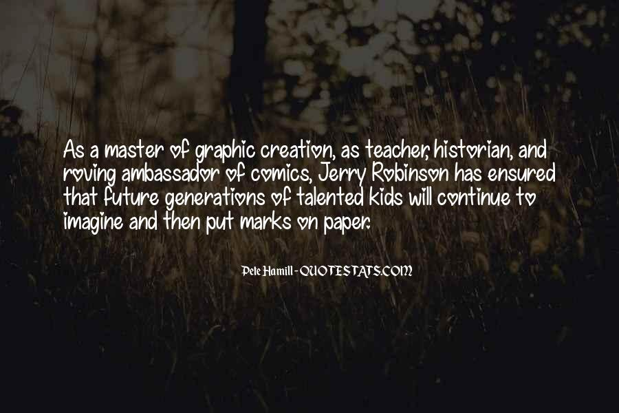 Quotes About Future Generations #59256