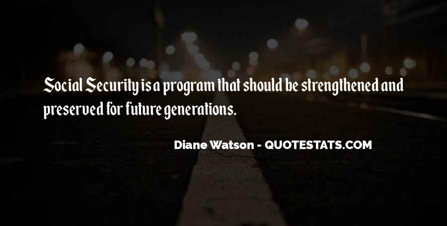 Quotes About Future Generations #75302