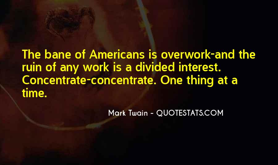 Quotes About Overwork #1260856
