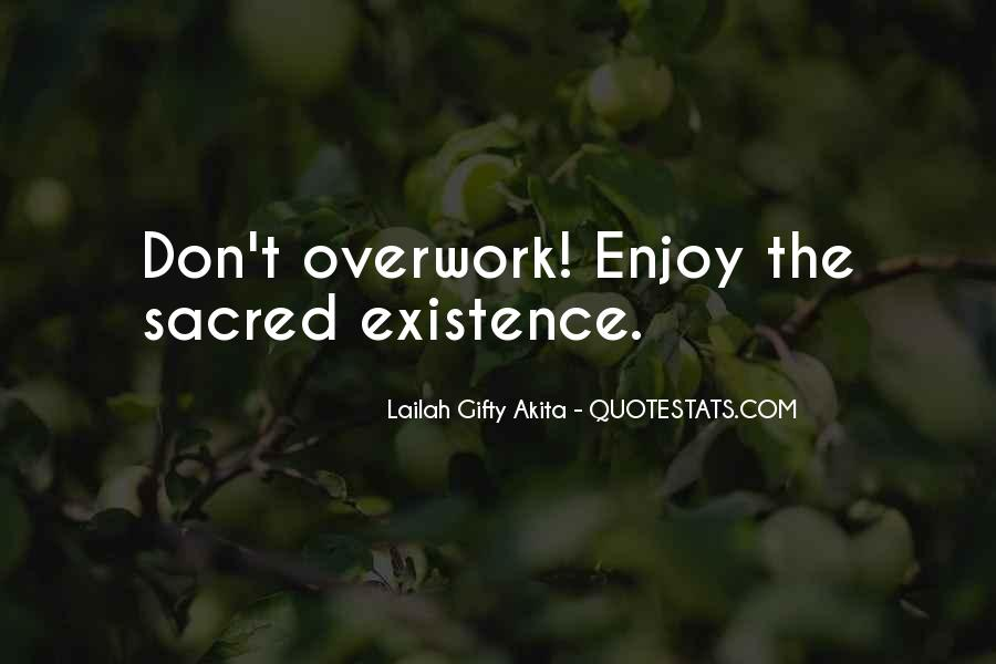 Quotes About Overwork #1313651