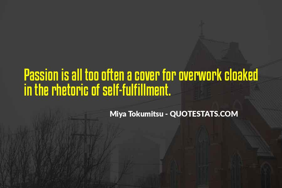 Quotes About Overwork #149834