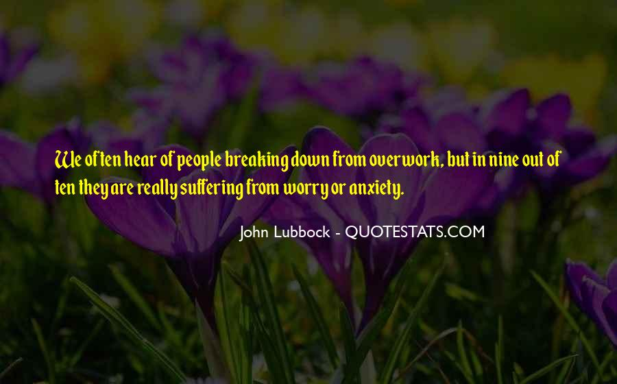 Quotes About Overwork #1513866