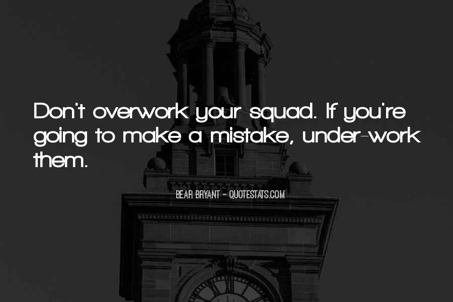 Quotes About Overwork #1514583