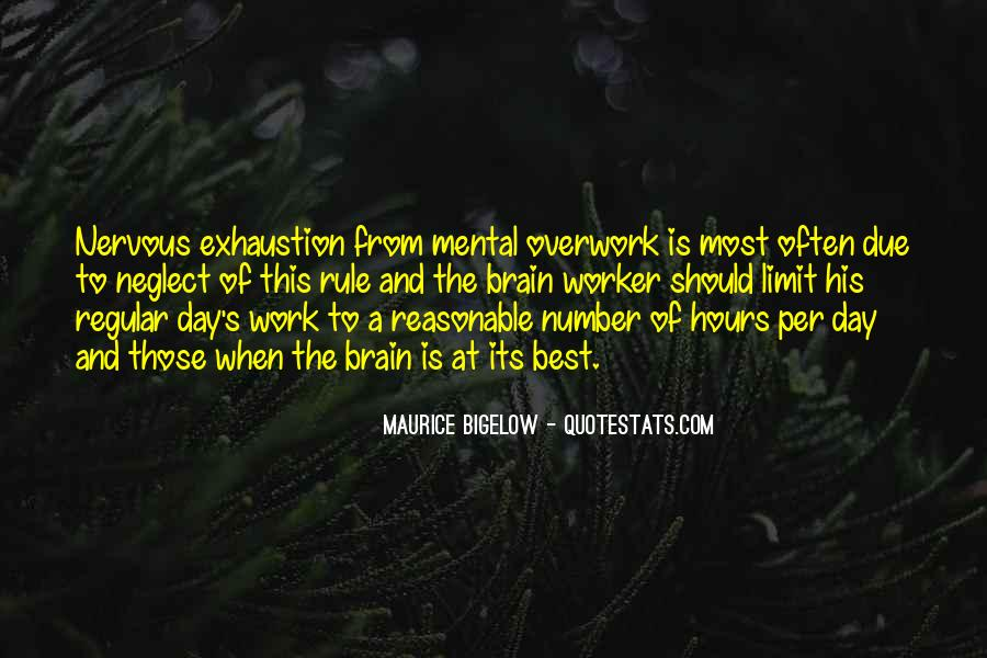 Quotes About Overwork #1816326
