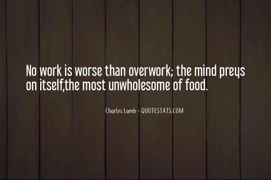 Quotes About Overwork #1846405