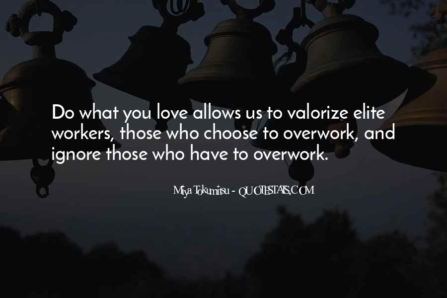Quotes About Overwork #220261