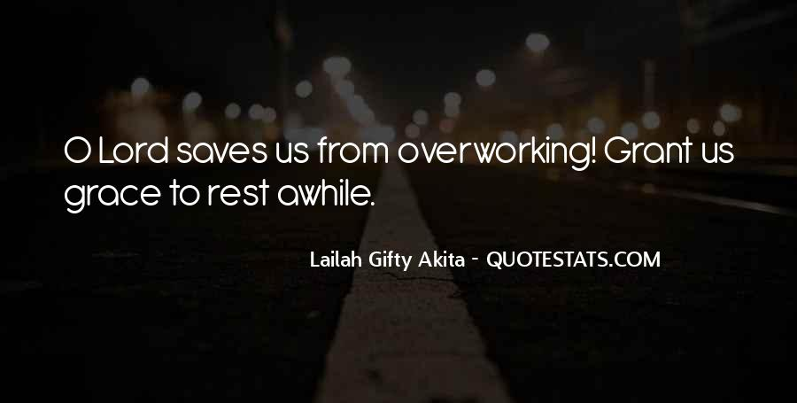 Quotes About Overwork #599835