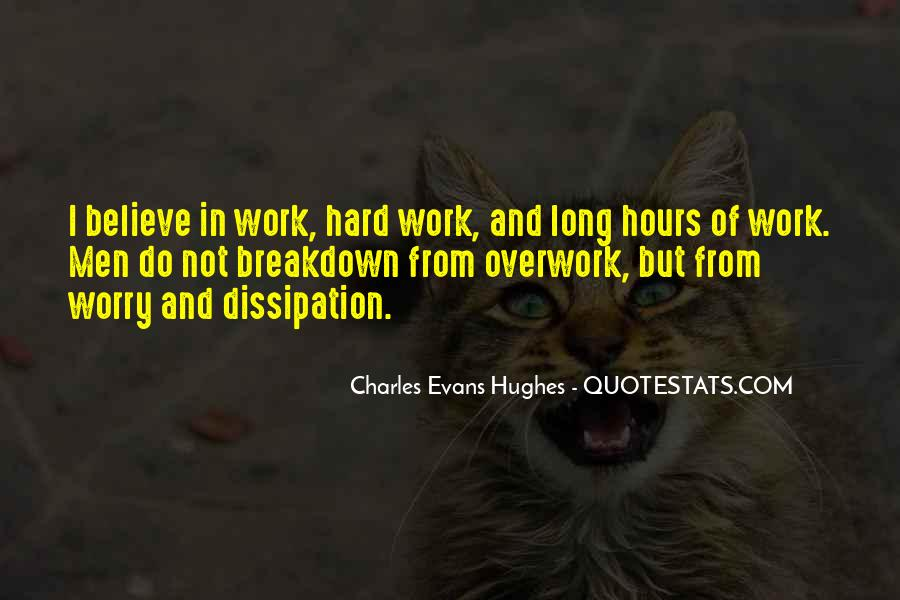 Quotes About Overwork #683786