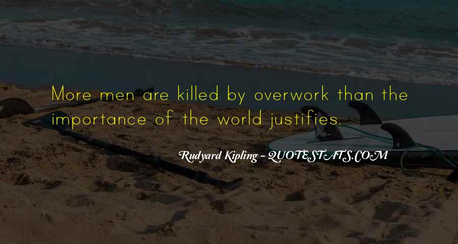 Quotes About Overwork #692732