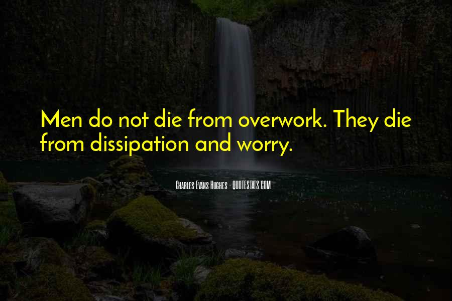 Quotes About Overwork #729990