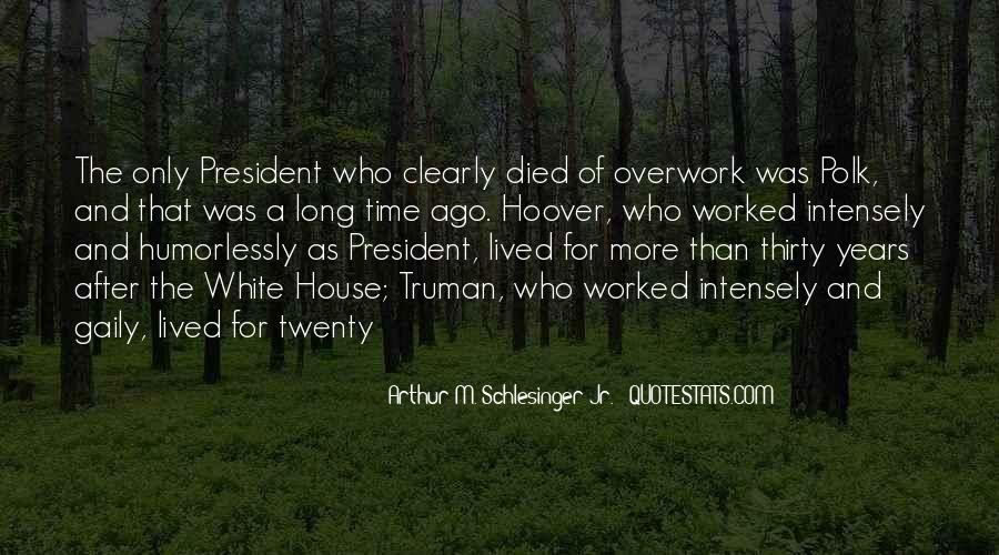 Quotes About Overwork #761337