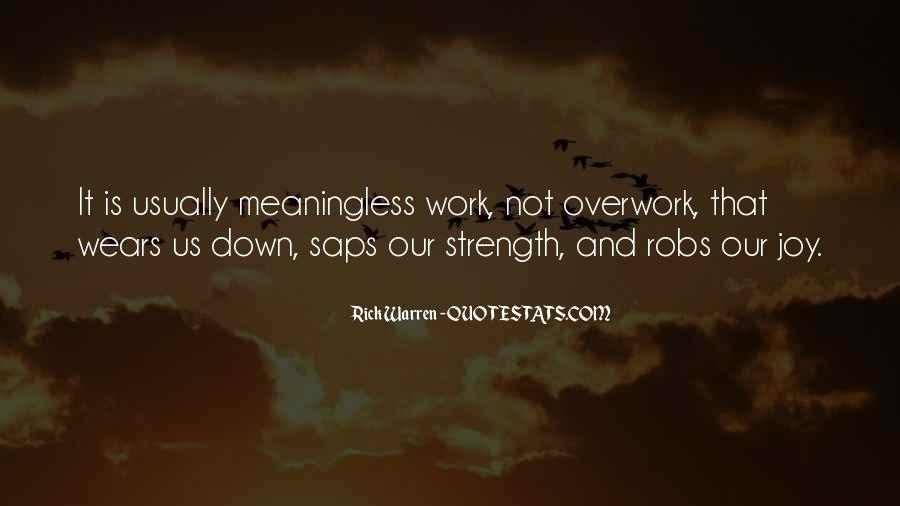 Quotes About Overwork #844157