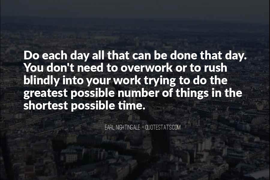 Quotes About Overwork #854443