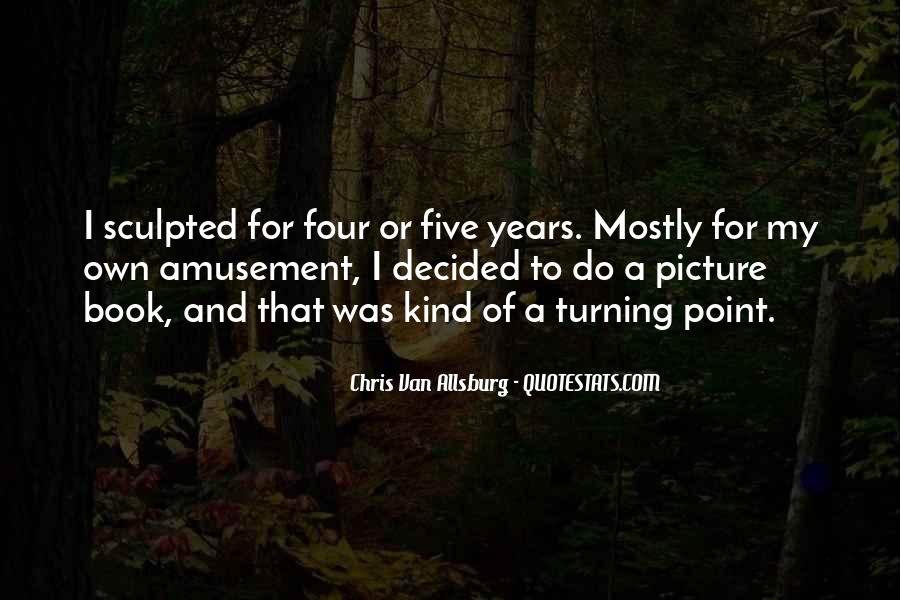 Quotes About Turning Four #1739642