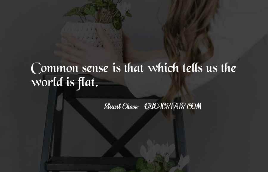 Quotes About Flat World #1114766