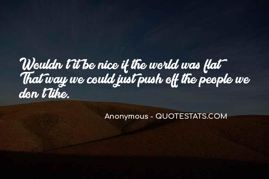 Quotes About Flat World #119912