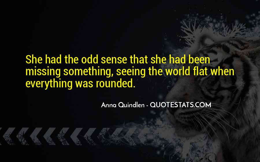 Quotes About Flat World #1253149