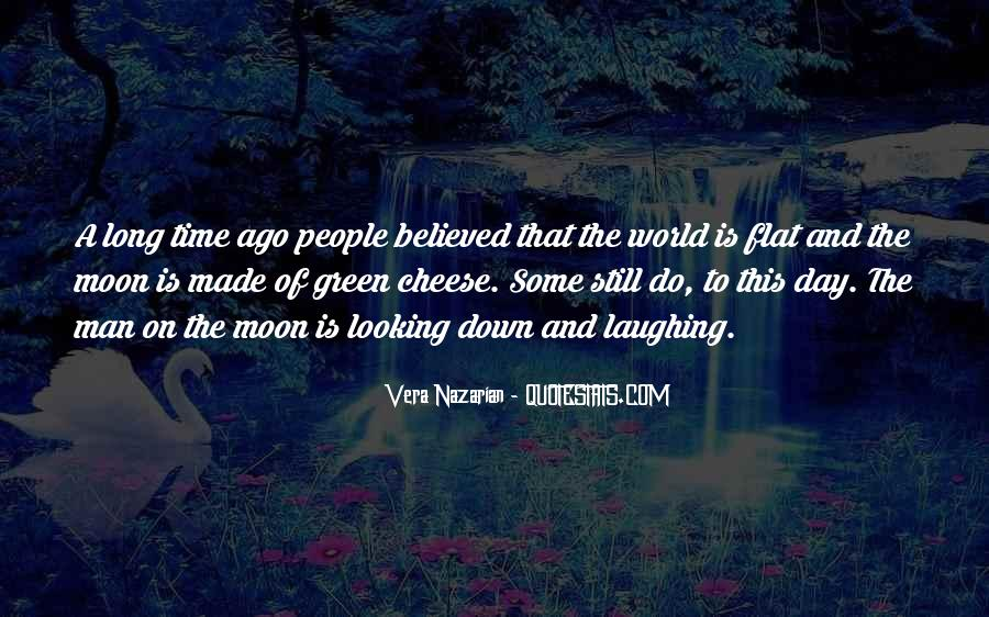 Quotes About Flat World #1267690