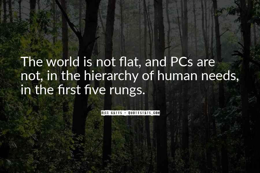 Quotes About Flat World #1444724
