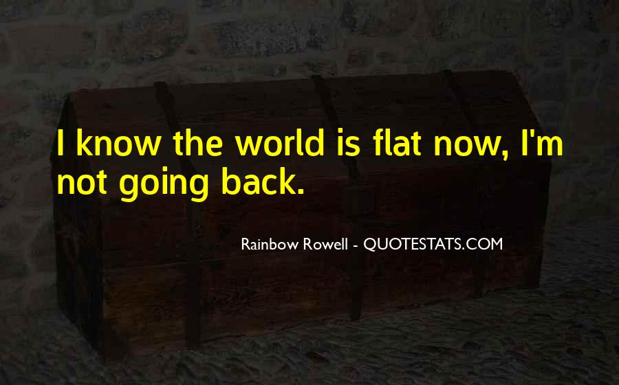 Quotes About Flat World #450029