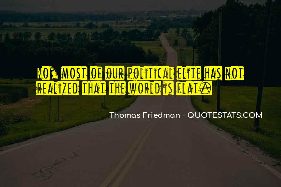 Quotes About Flat World #509177