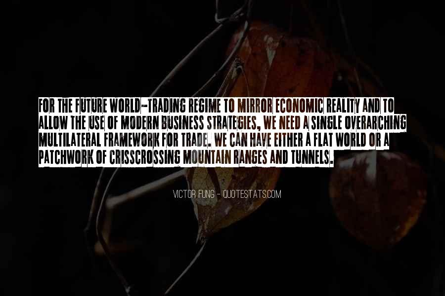 Quotes About Flat World #543618