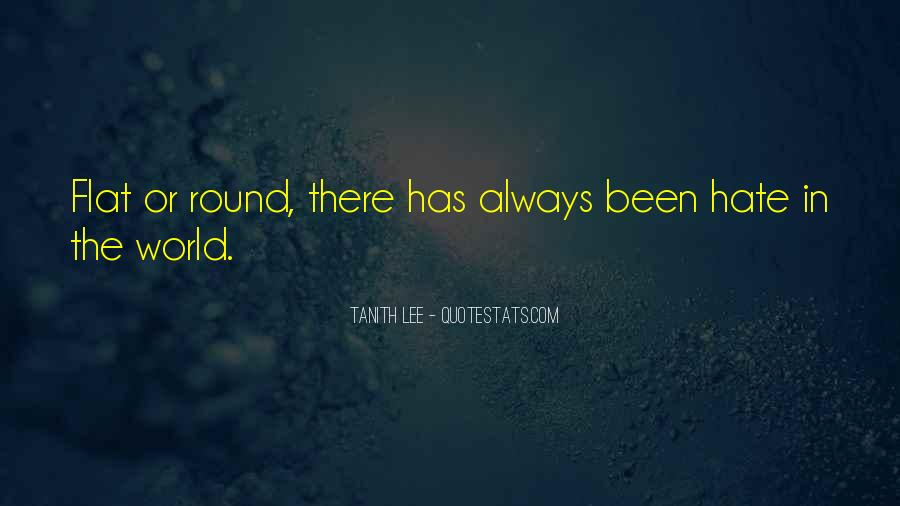 Quotes About Flat World #632569