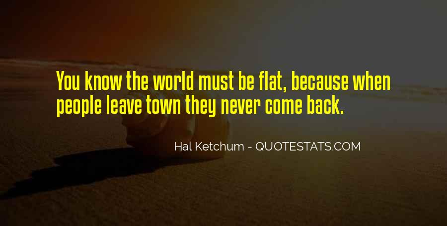 Quotes About Flat World #855807