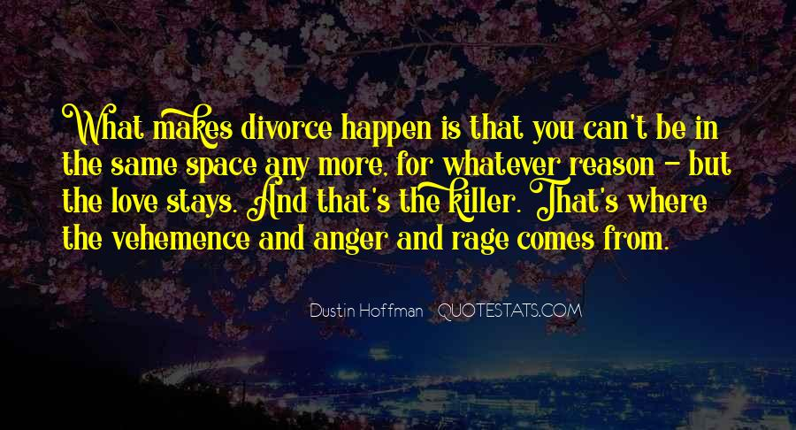 Quotes About Anger And Rage #1437010