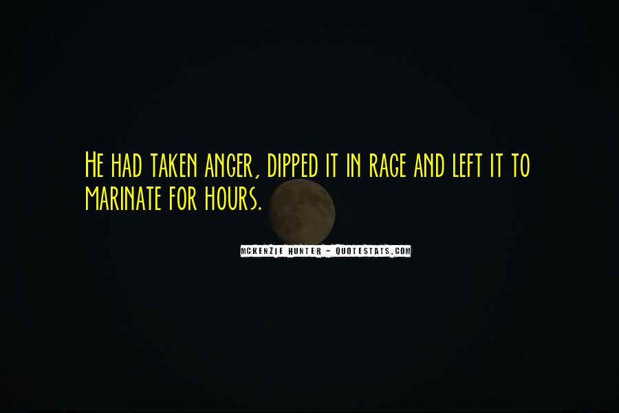 Quotes About Anger And Rage #278594