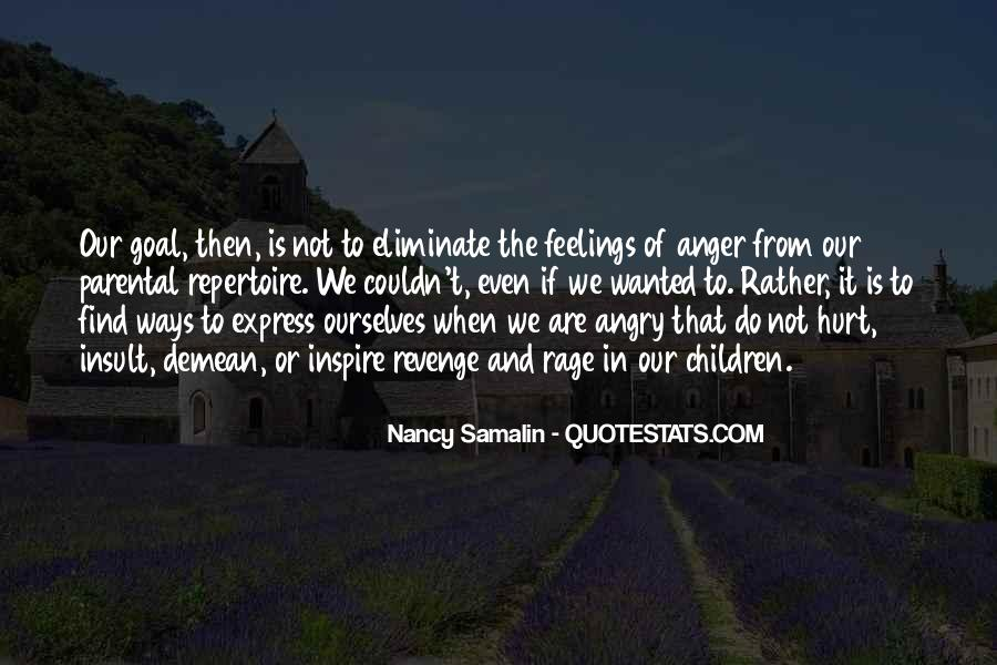 Quotes About Anger And Rage #480297