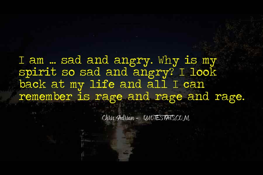 Quotes About Anger And Rage #536670