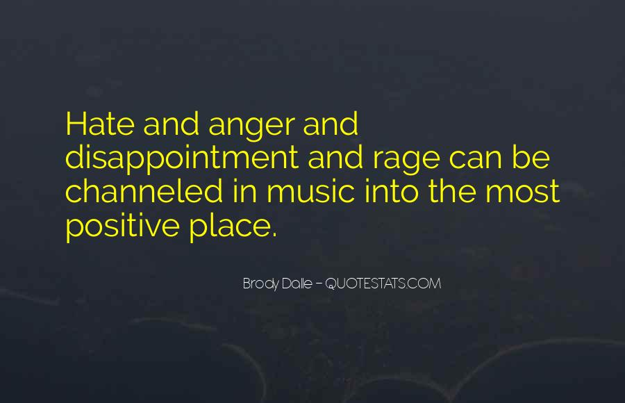 Quotes About Anger And Rage #588984
