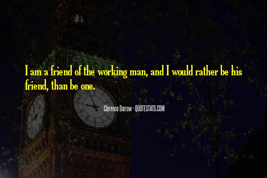 Quotes About Working Man #240184