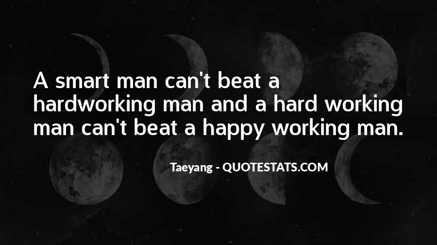 Quotes About Working Man #37423