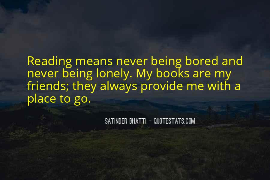 Quotes About Your Friends Not Being There For You #49247